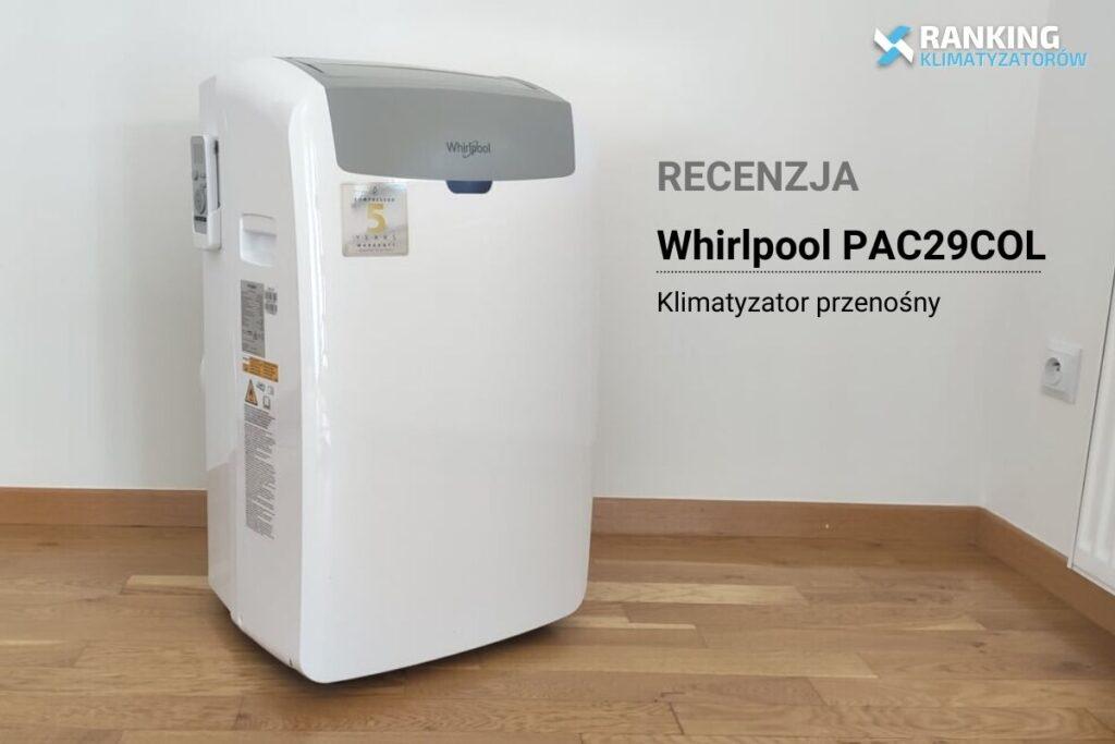 Klimatyzator przenośny Whirlpool PAC29COL recenzja ranking-klimatyzatorow.pl