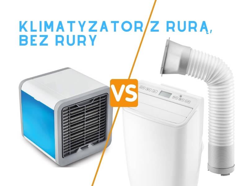 Klimatyzator z rura czy bez rury